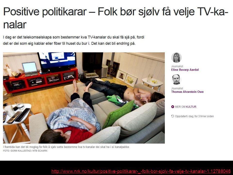 http://www.nrk.no/kultur/positive-politikarar-_-folk-bor-sjolv-fa-velje-tv-kanalar-1.12788046