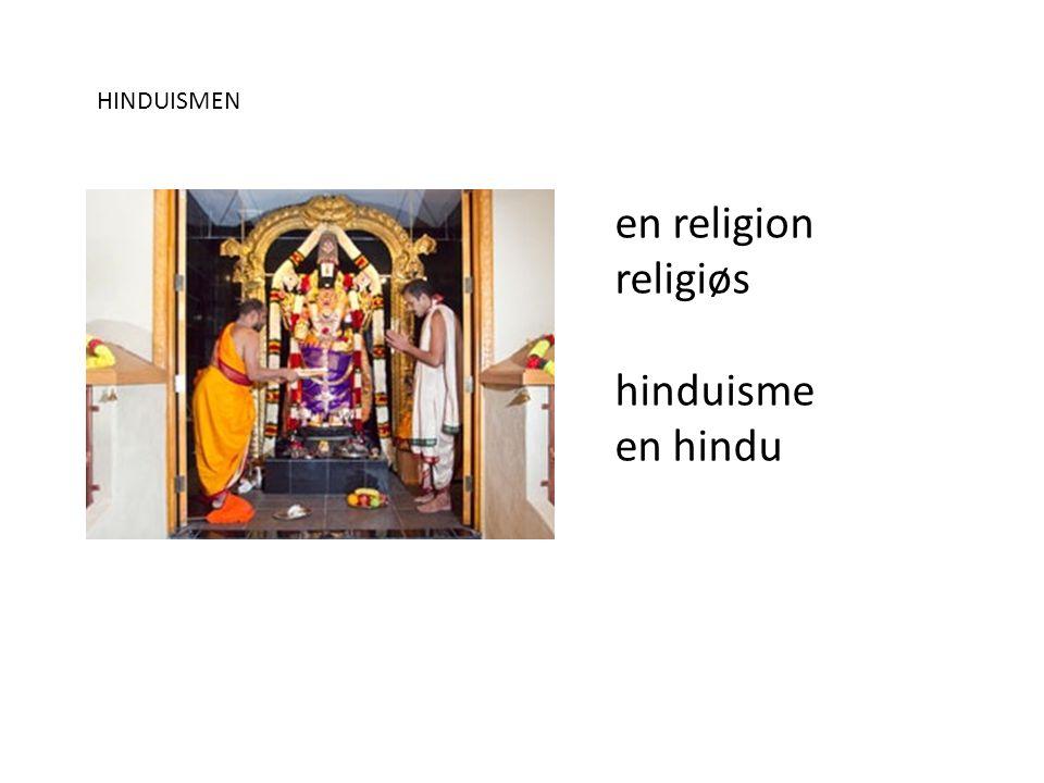 HINDUISMEN en religion religiøs hinduisme en hindu