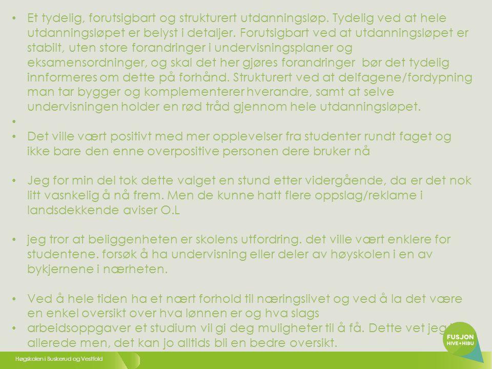 Høgskolen i Buskerud og Vestfold Enklere navigering til fag i hvert studietilbud.