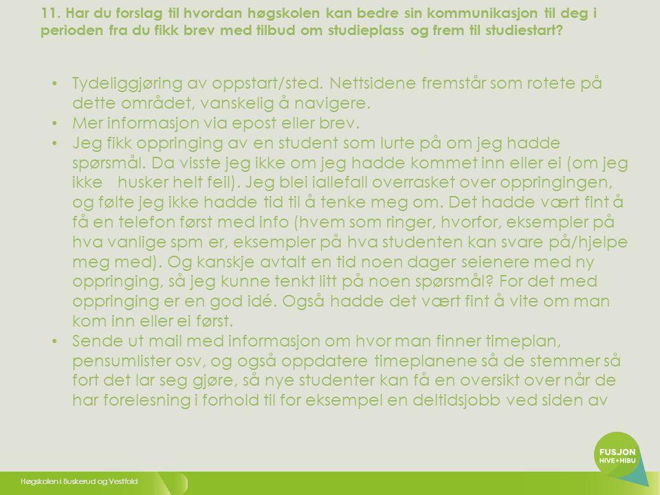 Høgskolen i Buskerud og Vestfold 44 12.