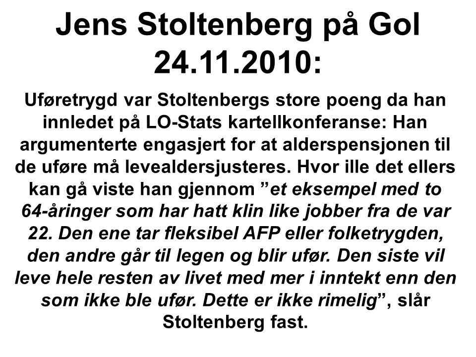 Jens Stoltenberg på Gol 24.11.2010: Uføretrygd var Stoltenbergs store poeng da han innledet på LO-Stats kartellkonferanse: Han argumenterte engasjert for at alderspensjonen til de uføre må levealdersjusteres.