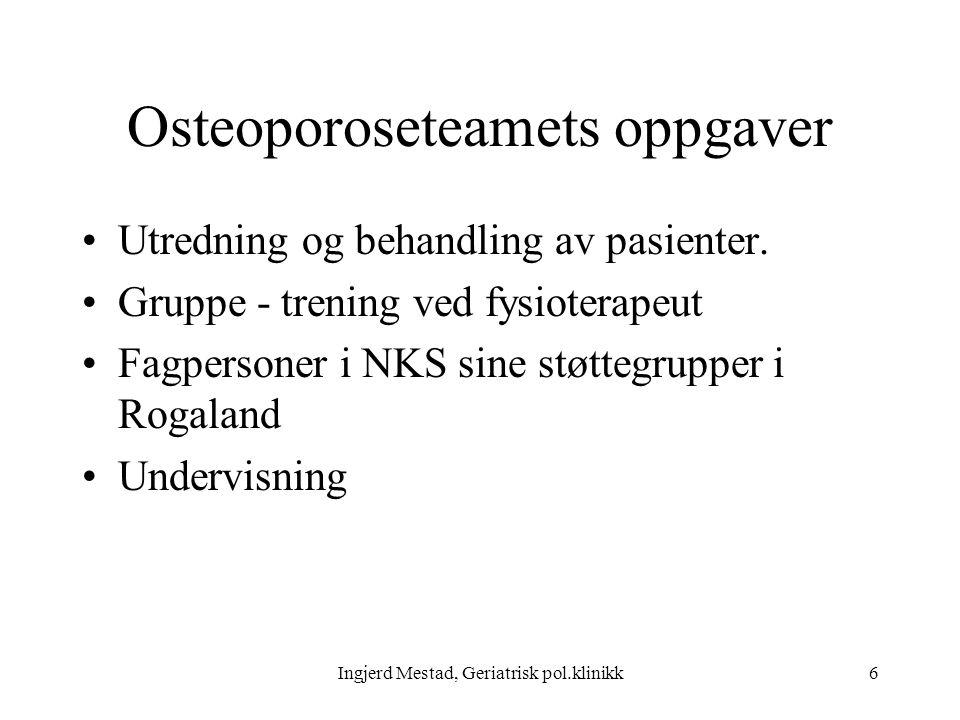 Ingjerd Mestad, Geriatrisk pol.klinikk7 Definasjon av osteoporose Systemisk skjelettsykdom, lav beinmasse, endret mikroarkitektur, nedsatt knokkelstyrke, økt risiko for brudd,spesiselt lavenergibrudd