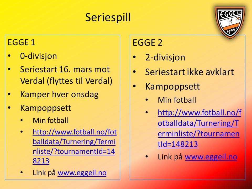 Seriespill EGGE 1 0-divisjon Seriestart 16.