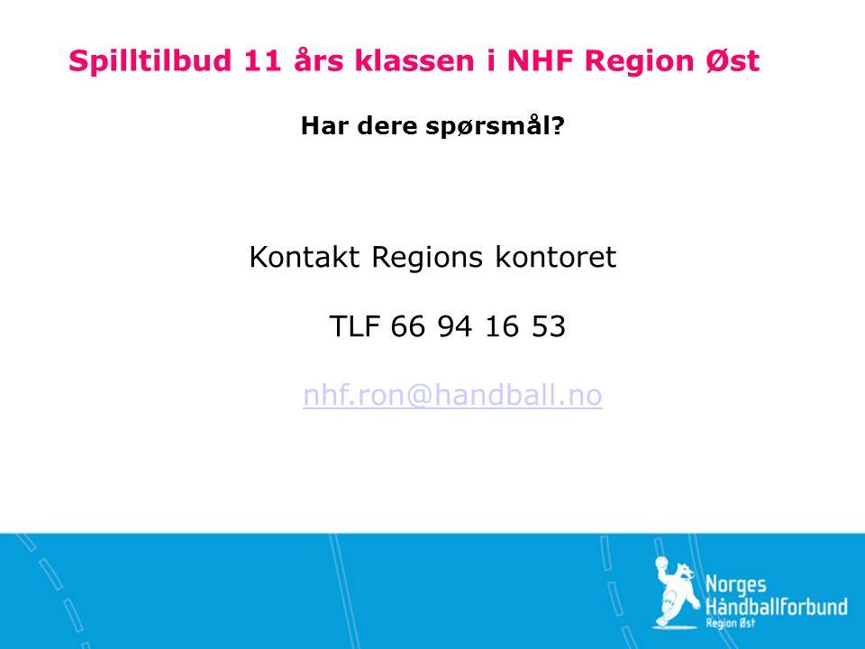 Spilltilbud 11 års klassen i NHF Region Øst Har dere spørsmål.