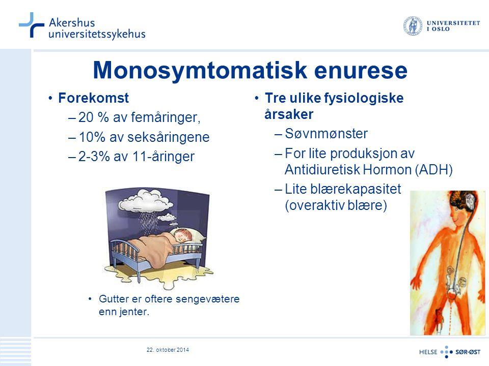 Monosymtomatisk enurese Forekomst –20 % av femåringer, –10% av seksåringene –2-3% av 11-åringer Gutter er oftere sengevætere enn jenter.