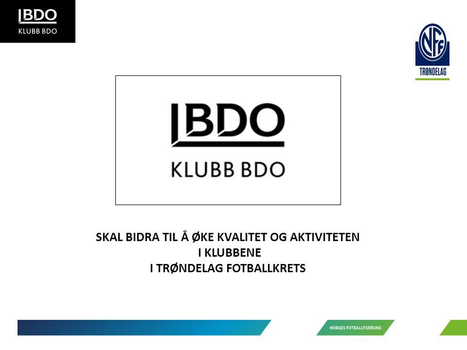SKAL BIDRA TIL Å ØKE KVALITET OG AKTIVITETEN I KLUBBENE I TRØNDELAG FOTBALLKRETS