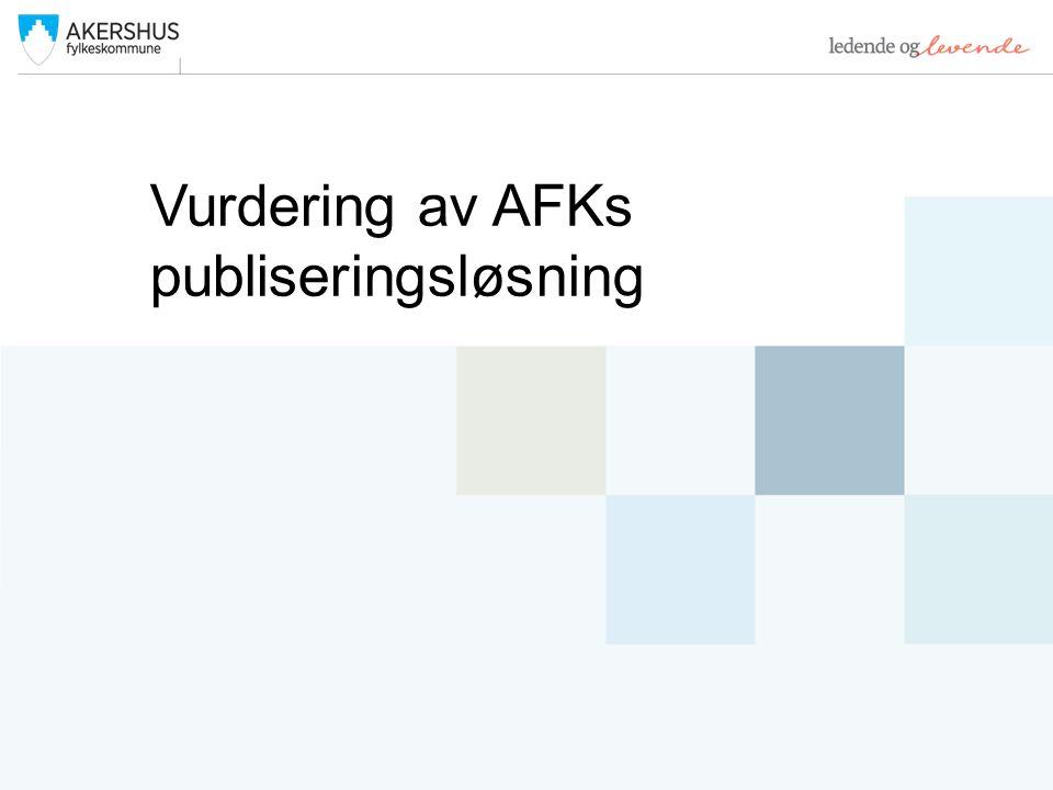 Vurdering av AFKs publiseringsløsning