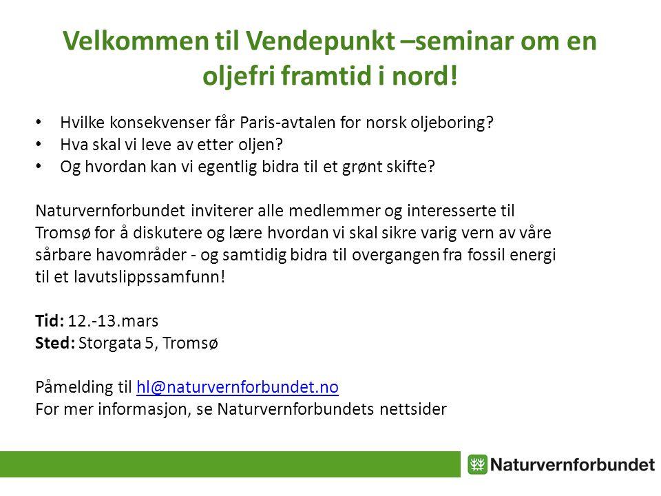 Velkommen til Vendepunkt –seminar om en oljefri framtid i nord.