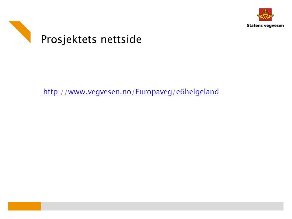 Prosjektets nettside http://www.vegvesen.no/Europaveg/e6helgeland