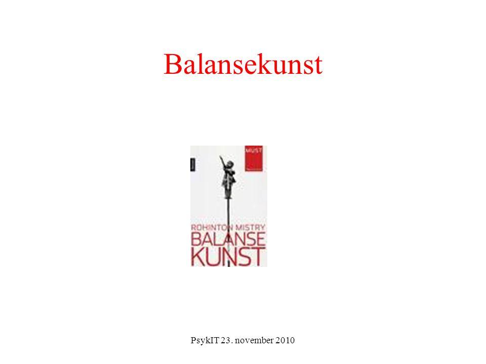 PsykIT 23. november 2010 Balansekunst