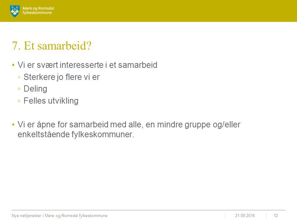 21.09.2016Nye nettjenester i Møre og Romsdal fylkeskommune12 7.