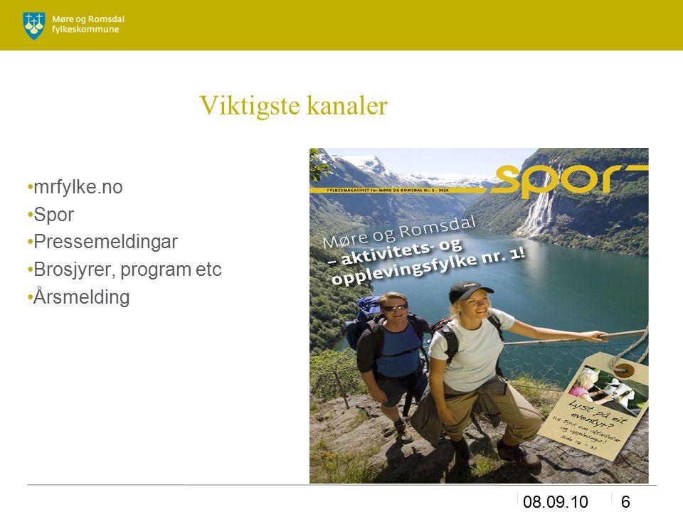 08.09.106 Viktigste kanaler mrfylke.no Spor Pressemeldingar Brosjyrer, program etc Årsmelding