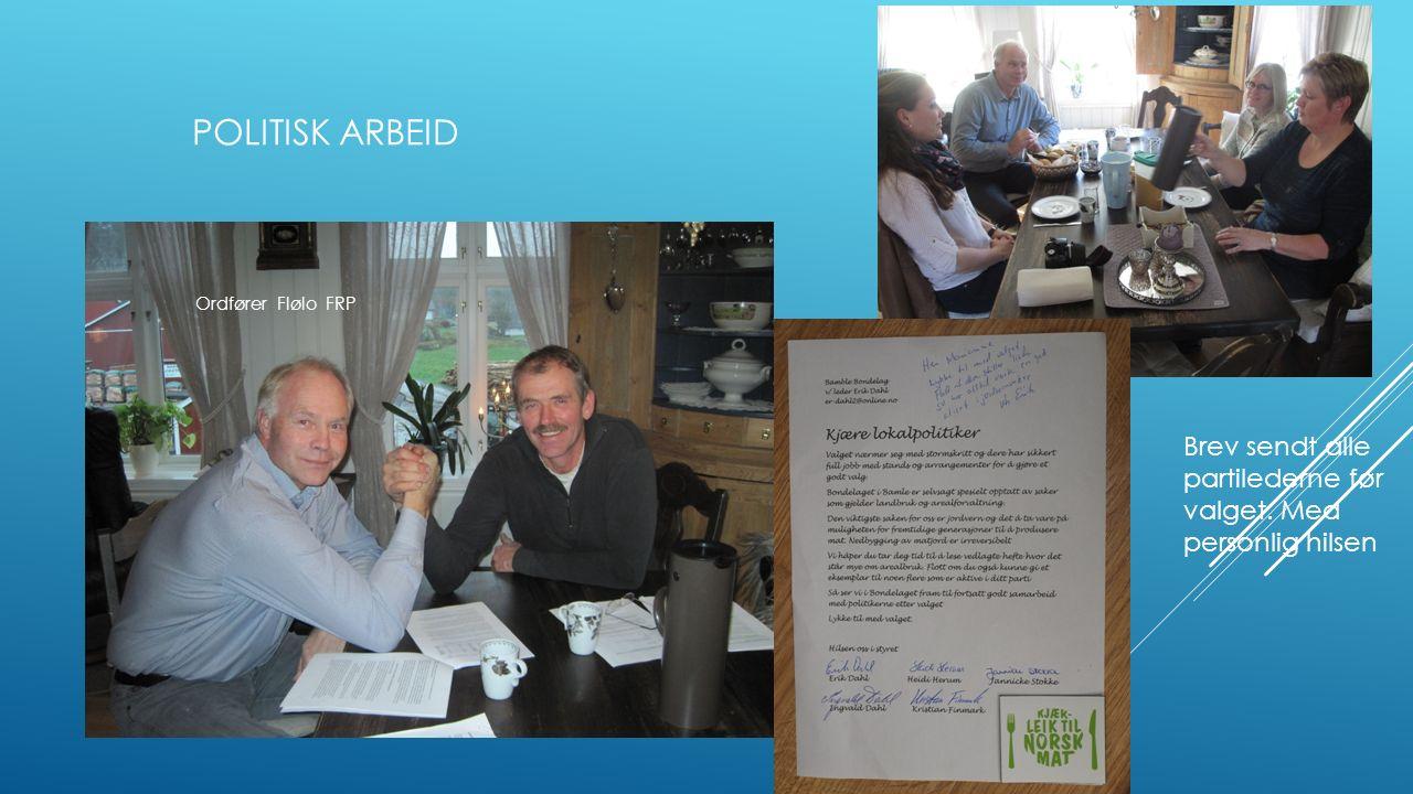 POLITISK ARBEID Ordfører Flølo FRP Brev sendt alle partilederne før valget. Med personlig hilsen