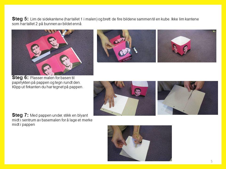 5 Steg 5: Lim de sidekantene (har tallet 1 i malen) og brett de fire bildene sammen til en kube. Ikke lim kantene som har tallet 2 på bunnen av bildet