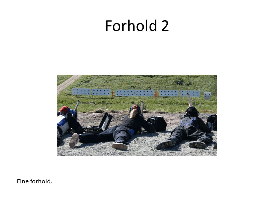 Forhold 2 Fine forhold.
