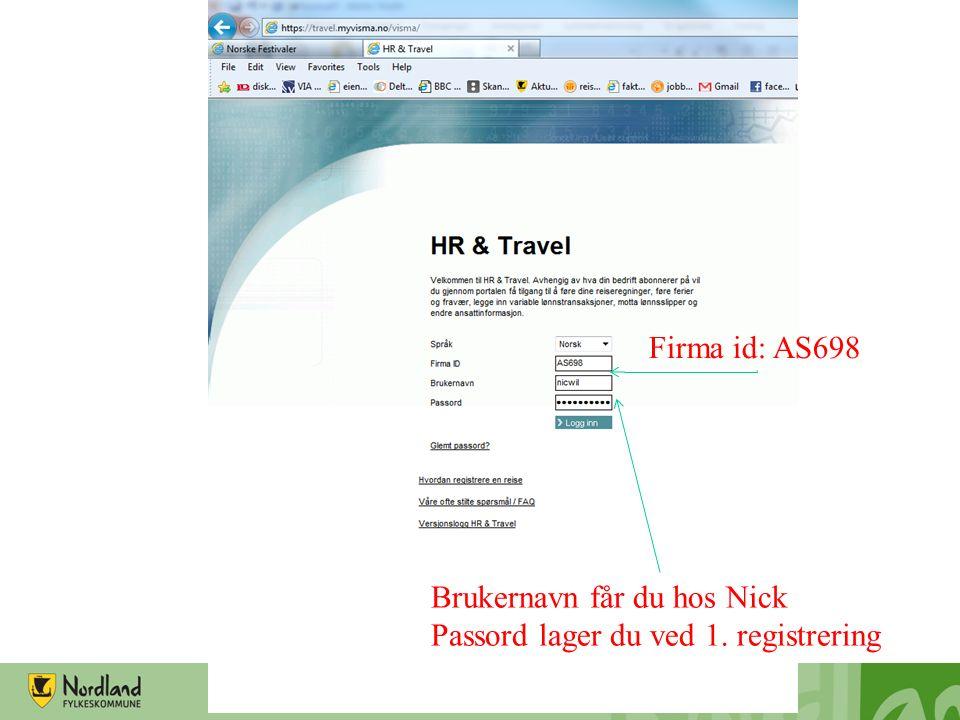 Firma id: AS698 Brukernavn får du hos Nick Passord lager du ved 1. registrering