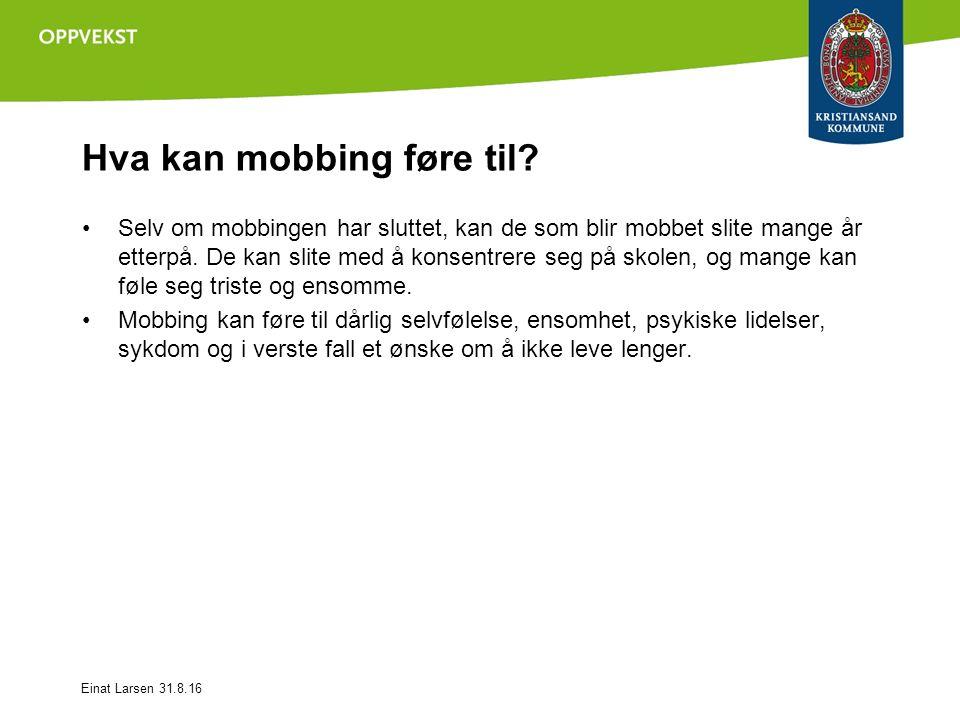 Hva kan mobbing føre til.