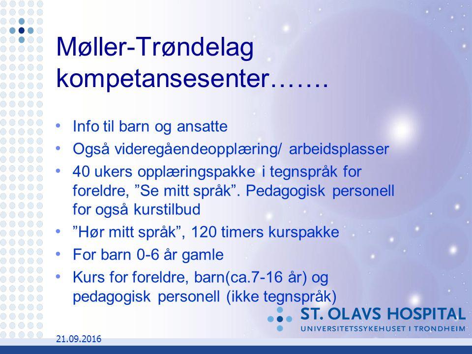 21.09.2016 Møller-Trøndelag kompetansesenter…….