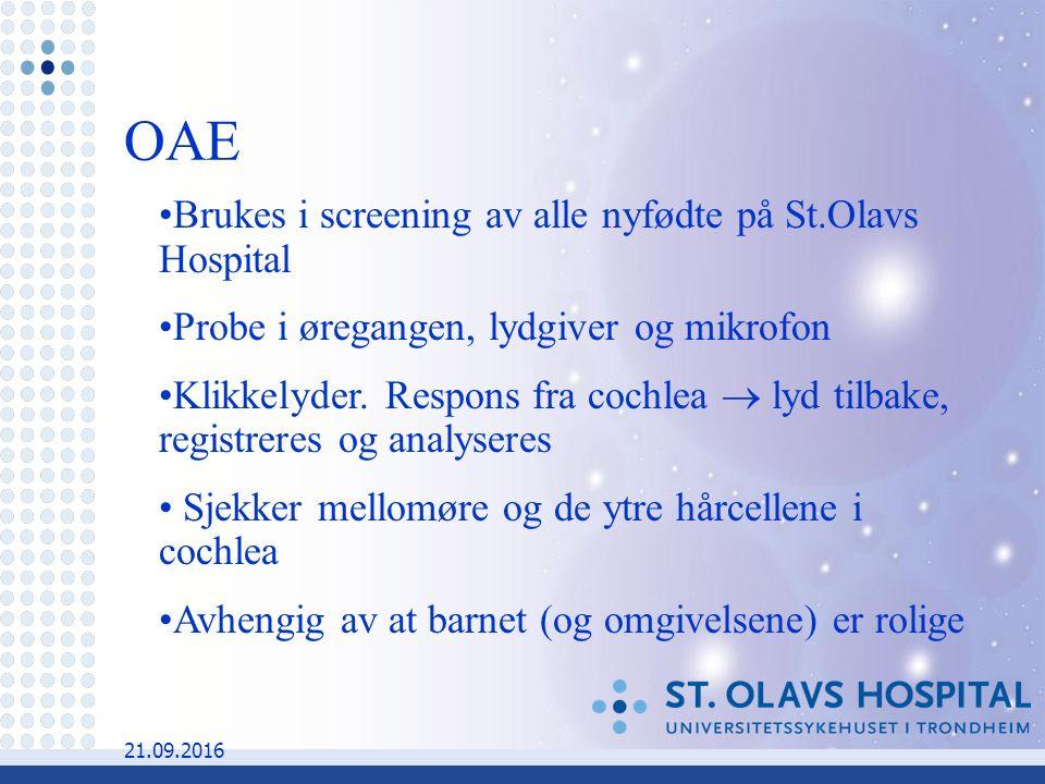 21.09.2016 Brukes i screening av alle nyfødte på St.Olavs Hospital Probe i øregangen, lydgiver og mikrofon Klikkelyder.