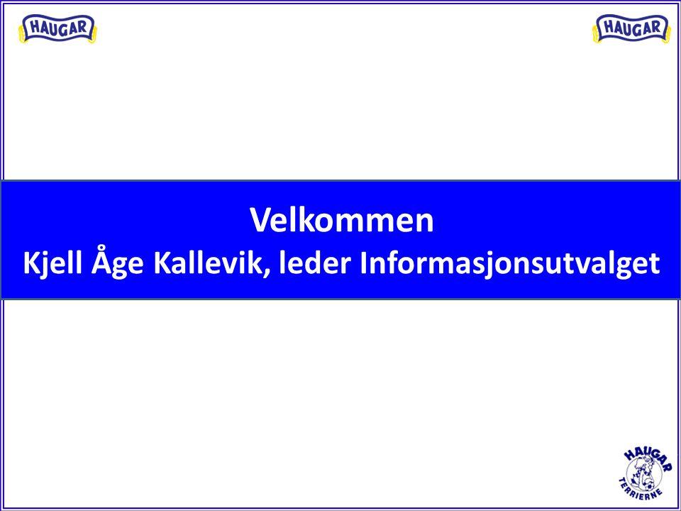 Velkommen Kjell Åge Kallevik, leder Informasjonsutvalget