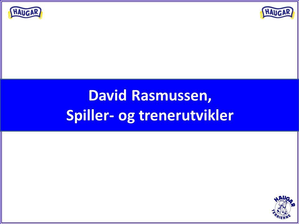 David Rasmussen, Spiller- og trenerutvikler