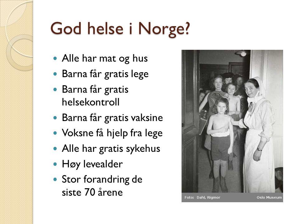 God helse i Norge.