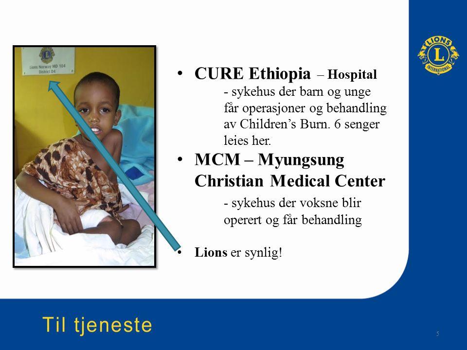 5 CURE Ethiopia – Hospital - sykehus der barn og unge får operasjoner og behandling av Children's Burn. 6 senger leies her. MCM – Myungsung Christian