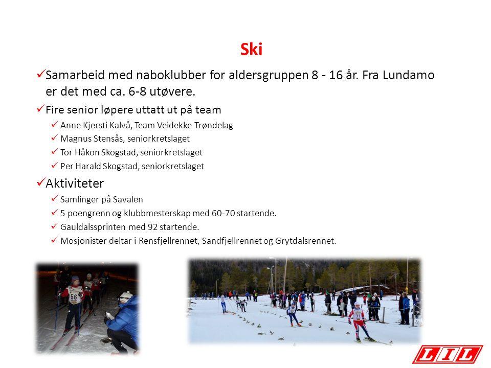 Ski Samarbeid med naboklubber for aldersgruppen 8 - 16 år. Fra Lundamo er det med ca. 6-8 utøvere. Fire senior løpere uttatt ut på team Anne Kjersti K
