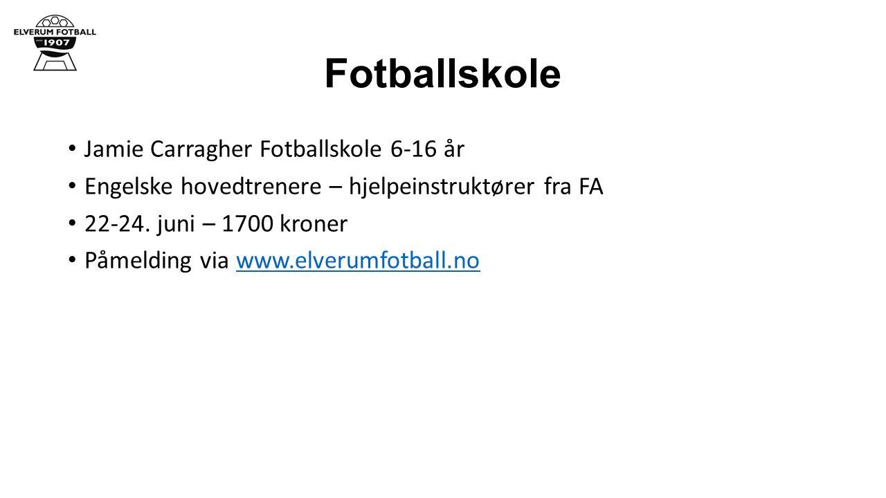 Fotballskole Jamie Carragher Fotballskole 6-16 år Engelske hovedtrenere – hjelpeinstruktører fra FA 22-24.