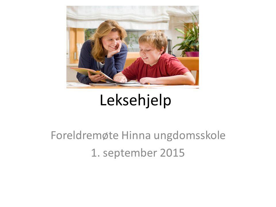 Leksehjelp Foreldremøte Hinna ungdomsskole 1. september 2015