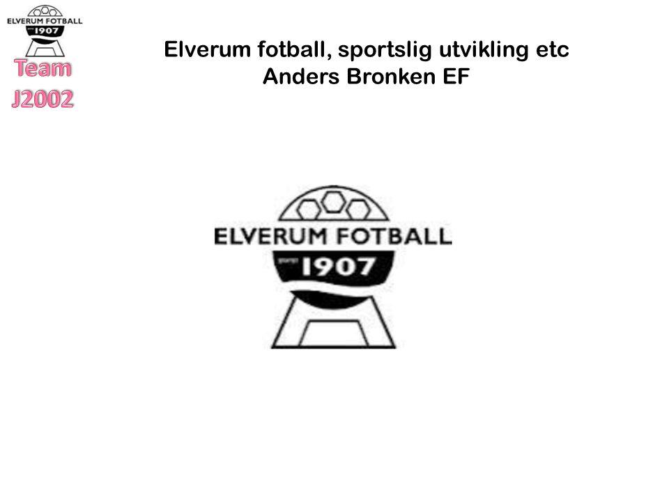 Vi er Elverum Fotball 100 lag 6 år til a-lagene våre i 2015 Opp mot 1.100 spillere 200 trenere og lagledere 35-40 nasjonaliteter 700 hjemmekamper pr.