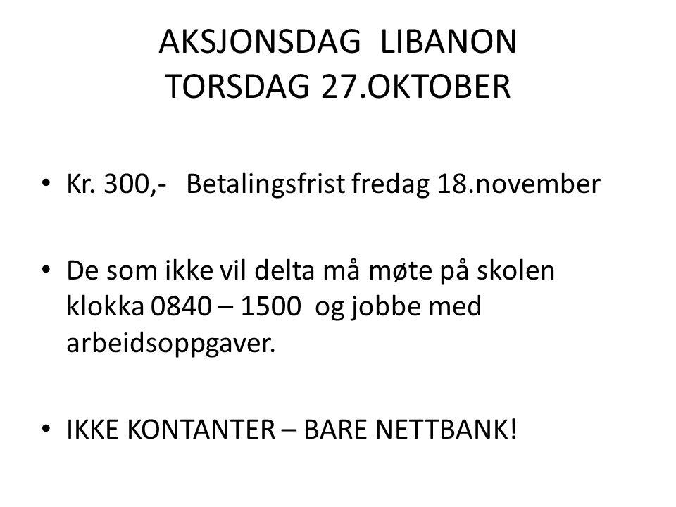 AKSJONSDAG LIBANON TORSDAG 27.OKTOBER Kr.