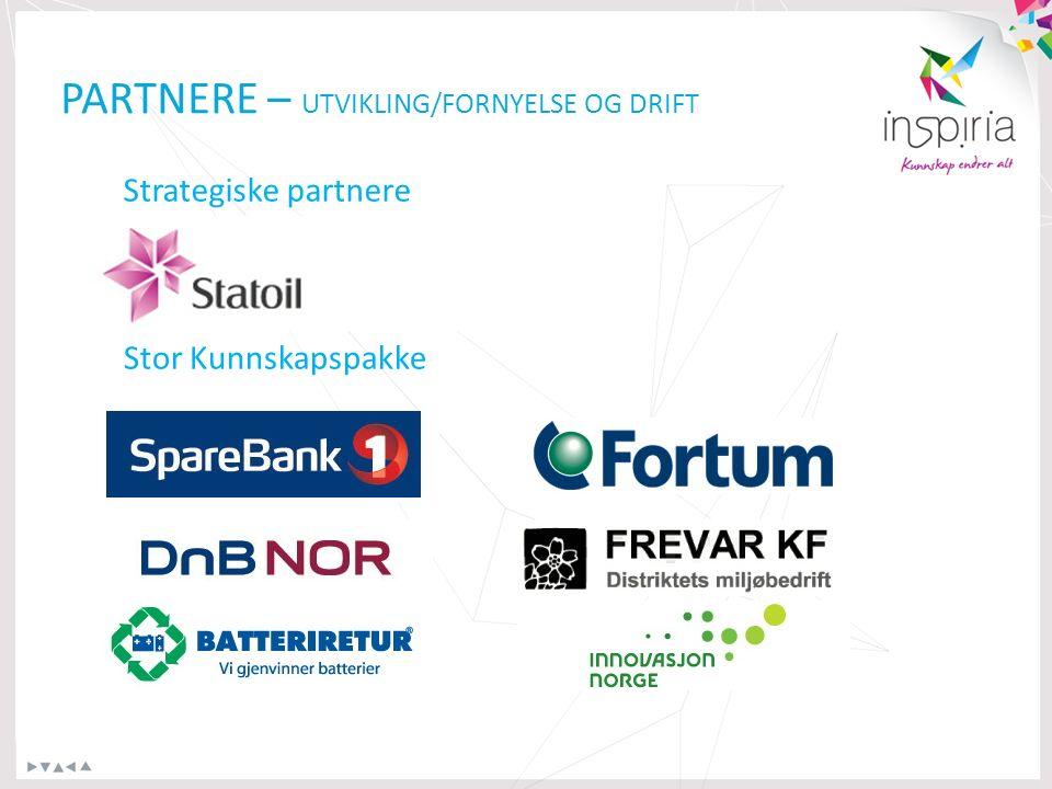 PARTNERE – UTVIKLING/FORNYELSE OG DRIFT Strategiske partnere Stor Kunnskapspakke