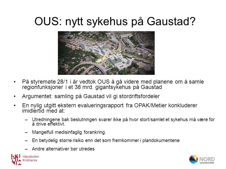 OUS: nytt sykehus på Gaustad.