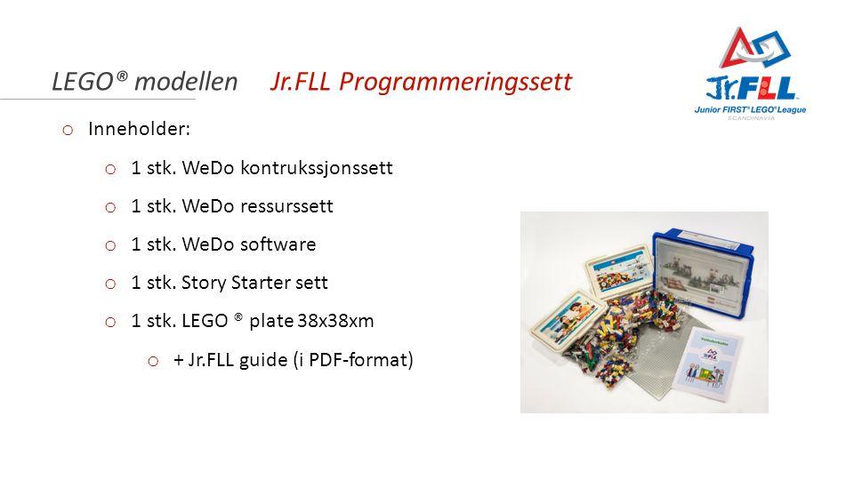 LEGO® modellen Jr.FLL Programmeringssett o Inneholder: o 1 stk. WeDo kontrukssjonssett o 1 stk. WeDo ressurssett o 1 stk. WeDo software o 1 stk. Story