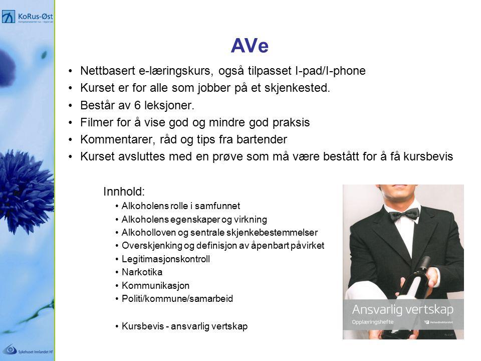 AVe Nettbasert e-læringskurs, også tilpasset I-pad/I-phone Kurset er for alle som jobber på et skjenkested.