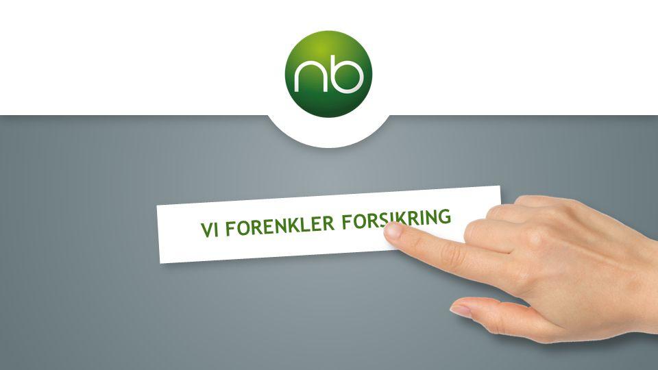 VI FORENKLER FORSIKRING