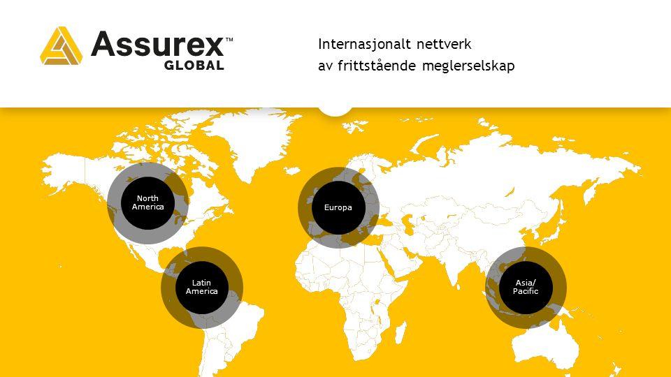 Internasjonalt nettverk av frittstående meglerselskap Europa North America Latin America Asia/ Pacific