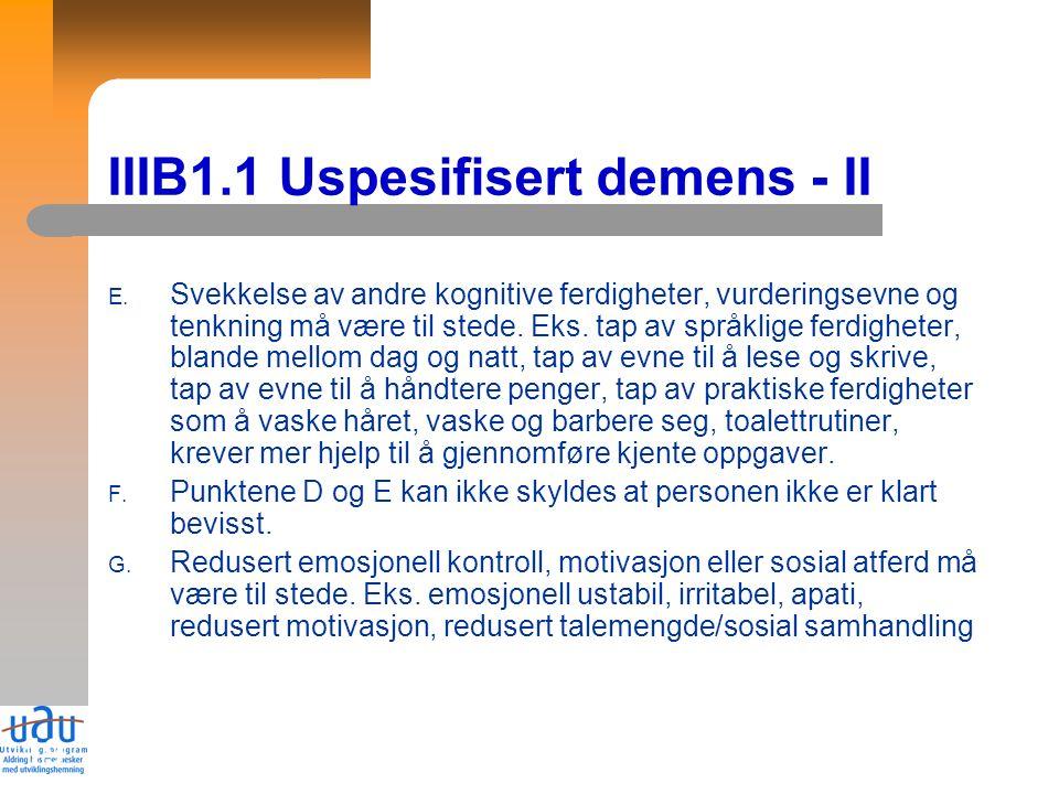 19 IIIB1.1 Uspesifisert demens - II E.