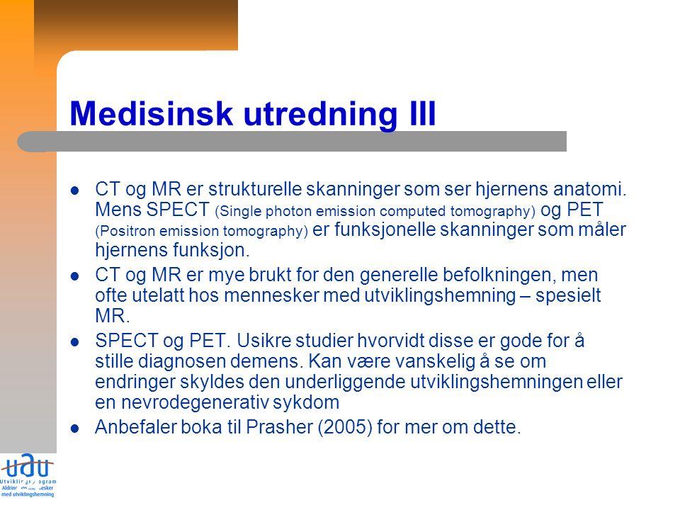 24 Medisinsk utredning III CT og MR er strukturelle skanninger som ser hjernens anatomi.