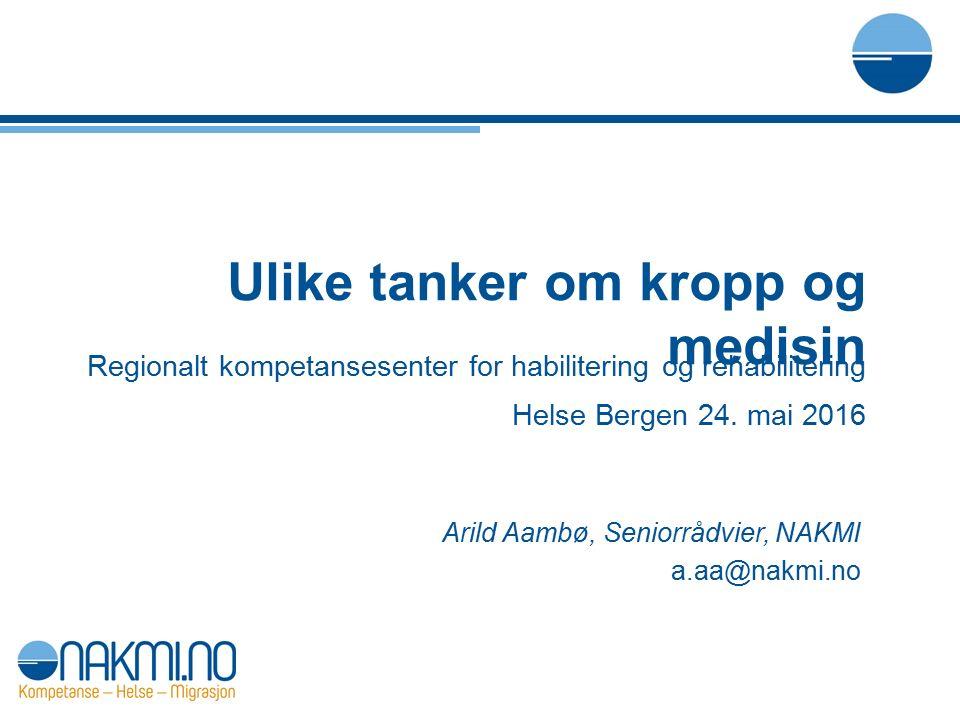 Regionalt kompetansesenter for habilitering og rehabilitering Helse Bergen 24.