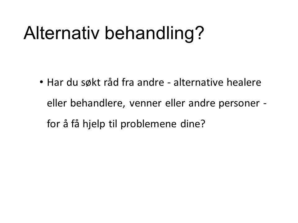 Alternativ behandling.
