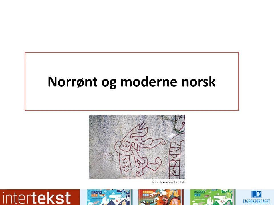 Norrønt og moderne norsk Thomas Males/ScanStockPhoto