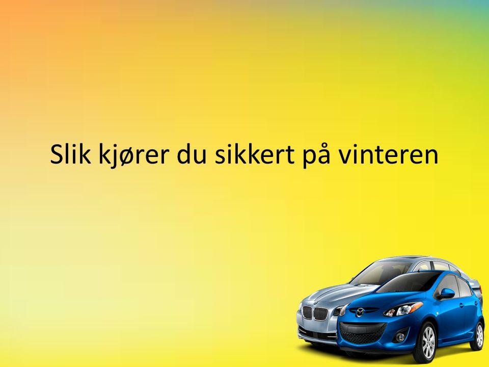 Slik kjører du sikkert på vinteren