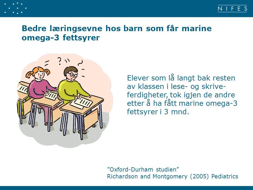 Bedre læringsevne hos barn som får marine omega-3 fettsyrer Elever som lå langt bak resten av klassen i lese- og skrive- ferdigheter, tok igjen de andre etter å ha fått marine omega-3 fettsyrer i 3 mnd.