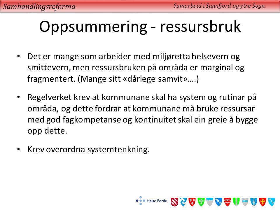 Oppsummering - ressursbruk Det er mange som arbeider med miljøretta helsevern og smittevern, men ressursbruken på områda er marginal og fragmentert.
