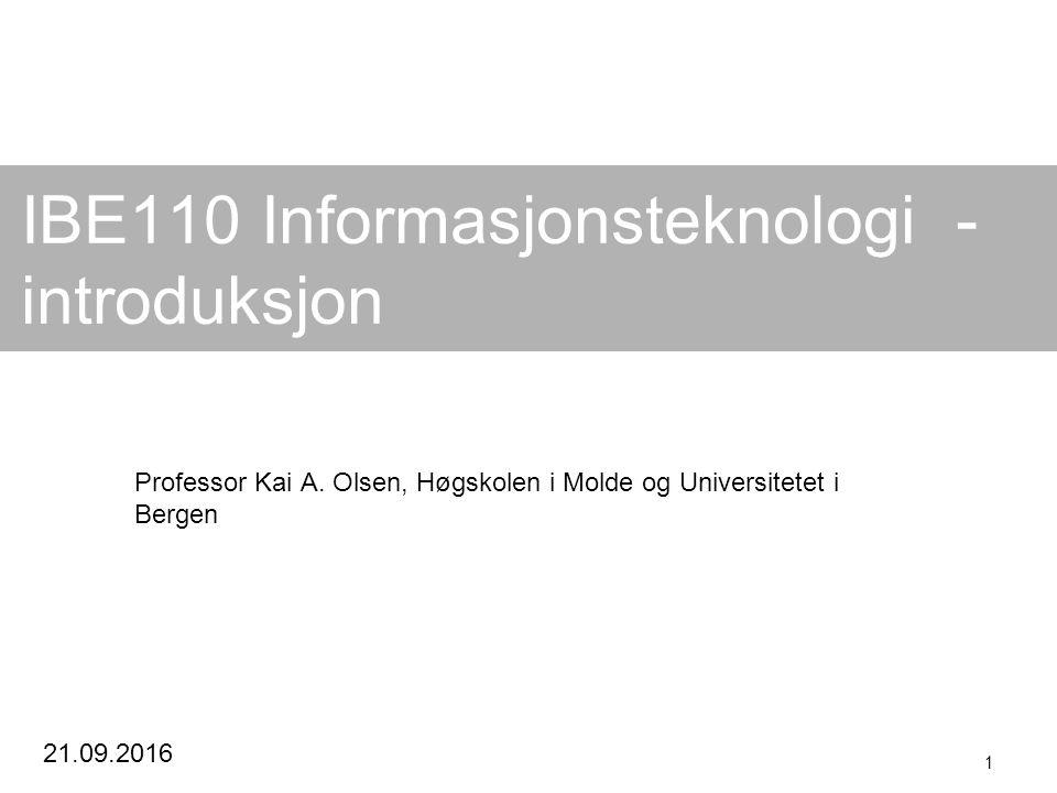 Kai A.Olsen, 21.09.2016 52 IT endrer alt.