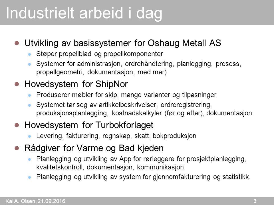 Kai A.Olsen, 21.09.2016 14 Pensumliste På Web-siden for kurset.