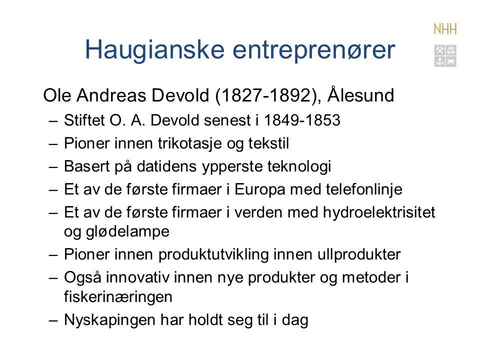 Haugianske entreprenører Ole Andreas Devold (1827-1892), Ålesund –Stiftet O.