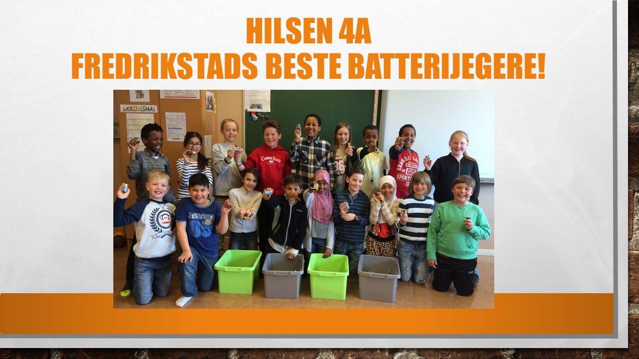 HILSEN 4A FREDRIKSTADS BESTE BATTERIJEGERE!
